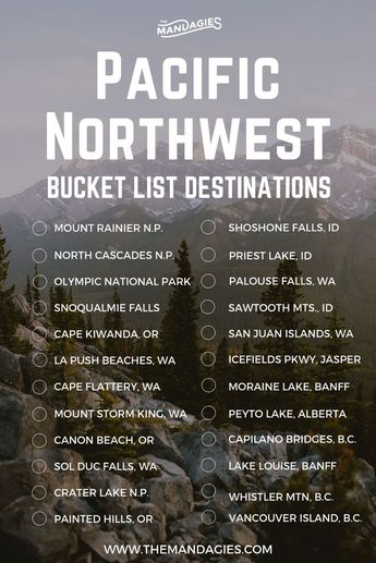 Pacific Northwest Bucket List.