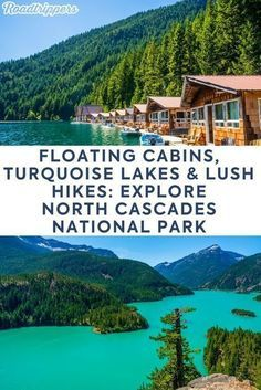 Floating cabins, turquoise lakes, and lush hikes make this the Big Daddy national park of the north