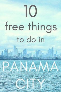 11 Completely Free Things to do in Panama City, Panama