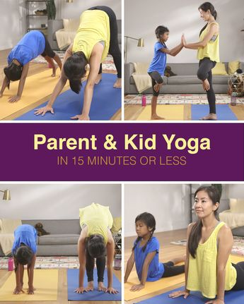 Parent & Kid Yoga in 15 Minutes or Less  This kid-friendly yoga sequence is as easy as signing up for GEICO, where you could save 15% or more on car insurance.