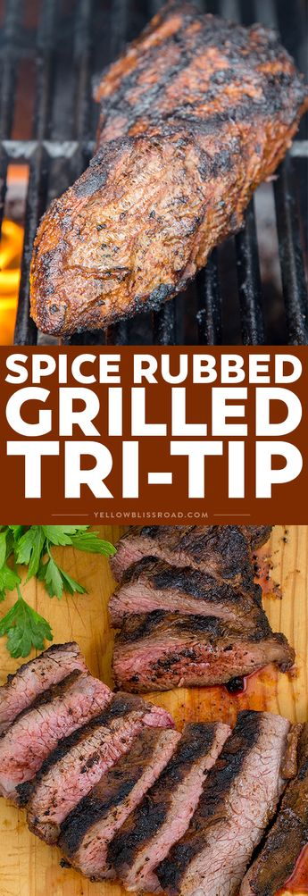 Spice Rubbed Grilled Tri-Tip