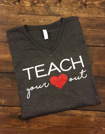 451a3c51f Missy LuLu's @missylulus. Teach Your Heart Out Teacher T-Shirt, Teacher  Shirt, Teacher Tee, Gifts