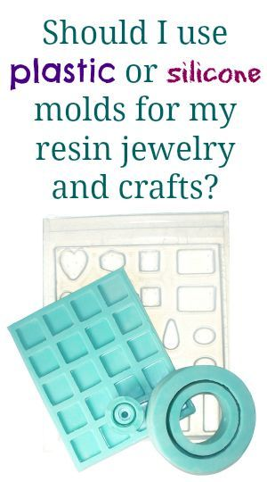 Plastic resin molds and silicone resin molds - what's the difference