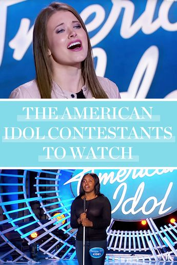 These Are the 'American Idol' Contestants to Watch