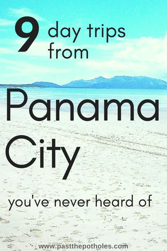 The Best Day Trips from Panama City you probably haven't heard of