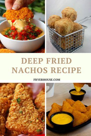 Easy Deep Fried Nachos Recipe