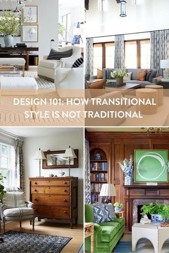Transitional Design Isn't Traditional, and Here's Why