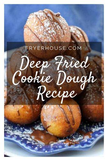 Easy Deep Fried Cookie Dough Recipe