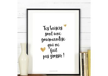 A4 - Poster - Your kisses are gluttony - love, quote, poster quote, black and white, valentine, statement, sweetheart, couple - A