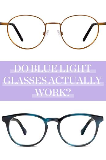Do Blue Light Glasses Actually Work? Our Team Put Them to the Test