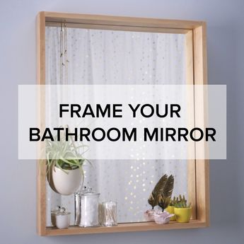 Frame Your Bathroom Mirror in 15 Minutes Or Less - Dress up your bathroom without breaking a sweat in 15 minutes or less. See how easy it is to save with GEICO. 15 minutes could save you 15% or more on car insurance.
