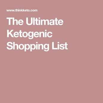 The Ultimate Ketogenic Shopping List