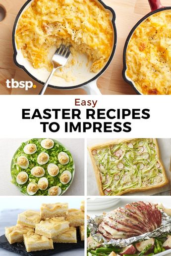15 Easy Easter Recipes That Impress