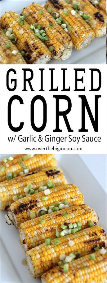 Grilled Corn with Garlic and Ginger Soy Sauce