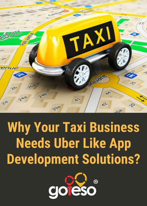 Why your business needs uber like app development solutions?