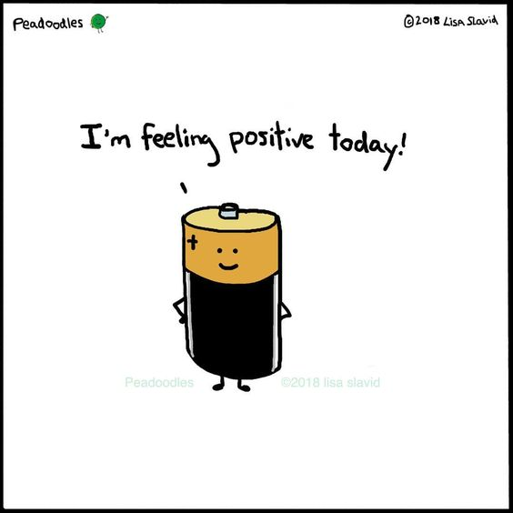 Funny Pun: I'm Feeling Positive Today - Battery Humor