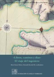 Libros, caminos y días. El viaje del ingeniero
