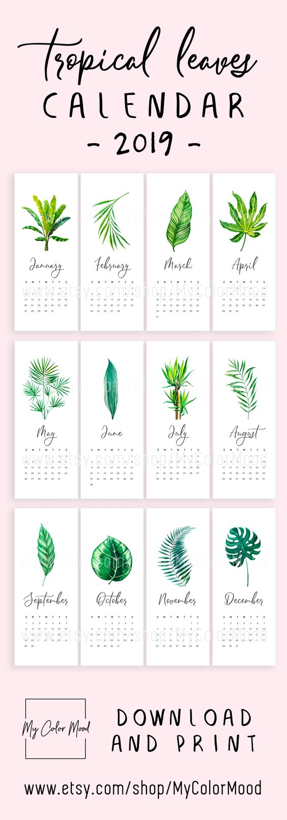 There can never be too many plants in the house! Check out this modern and cute DIY printable calendar with tropical leaves. 12 months are included (January 2019 - December 2019). How to use this calendar: 1) Use a washi tape to stick it to the wall 2) Use a magnet & put it onto a magnetic board 3) Use a pin & pin it on a cork board 4) Use a clothespin, hang it on a string and make a hanging calendar 5) Use a clip to hold all the pages together and use it as a desk calendar