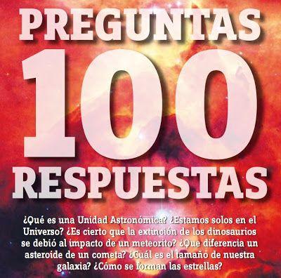 Resultado de imagen de 100 preguntas 100 respuestas astronomia pdf