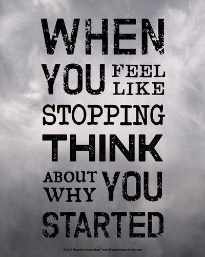 """Program Weight Loss - Buy When You Feel like Stopping Motivational Quote 8x10 Poster Print. Fitness fans and athletes will love this motivating sports quote for their wall. For starters, the E Factor Diet is an online weight-loss program. The ingredients include """"simple real foods"""" found at local grocery stores. #weightlossmotivationquotes"""