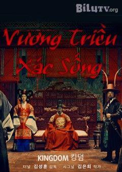 Phim Vương Triều Xác Sống