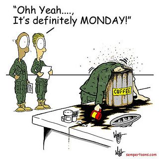 Luckily it only happens once a week ...     (Cartoon created by Gunny Wolf)